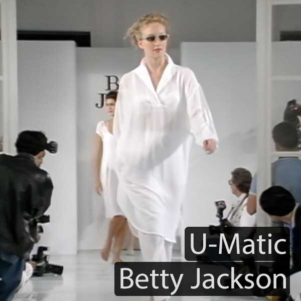 U-Matic: Betty Jackson